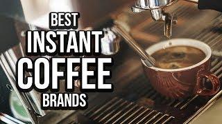 Top 5 Best Instant Coffee Brands of 2017