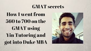 560 to 700 on the GMAT using Yin Tutoring