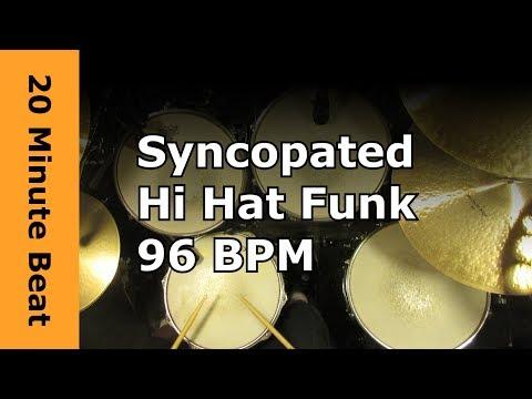 20 Minute Drum loop - Syncopated Hi Hat Funk 96 BPM - Sparse Kick Version