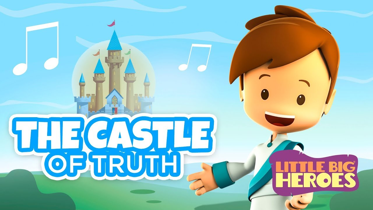 The Castle of Truth (Jesus you are my best friend) – Christian songs for kids – Little Big Heroes