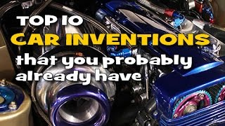 Best 10 car inventions that you probably already have