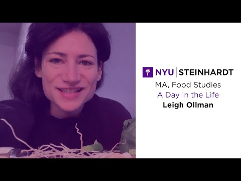 NYU Steinhardt Food Studies | A Day In the Life