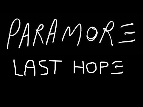 Last Hope - Paramore (Lyrics)