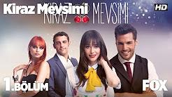 Kiraz mevsimi/Сезонът на черешите