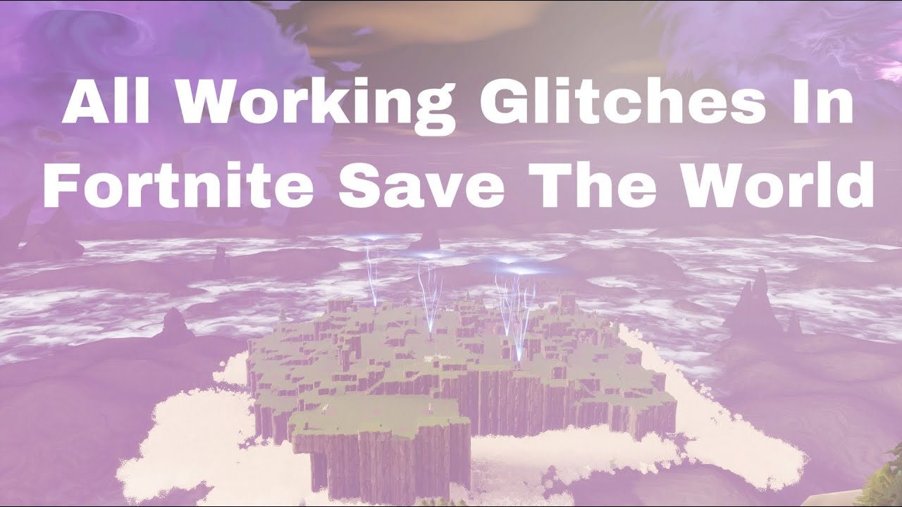 All Working Glitches In Fortnite Save The World Fortnite Save The World Duplication Glitch