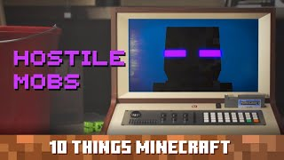 Hostile Mobs: Ten Things You Probably Didn't Know About Minecraft