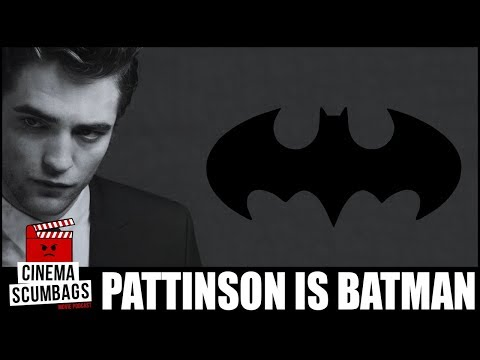 PATTINSON IS BATMAN - Cinema Scumbags Podcast (#133)