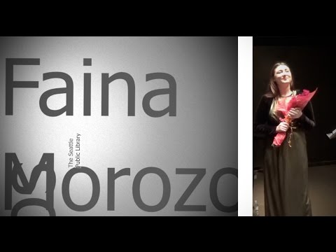 The Seattle Public Library One February Afternoon Faina Morozov, soprano.      Mikhail Zykov
