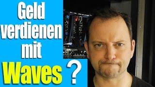 Geld verdienen mit WAVES? Warum die neue Kryptowährung Potential hat!