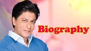 Shah Rukh Khan - Biography