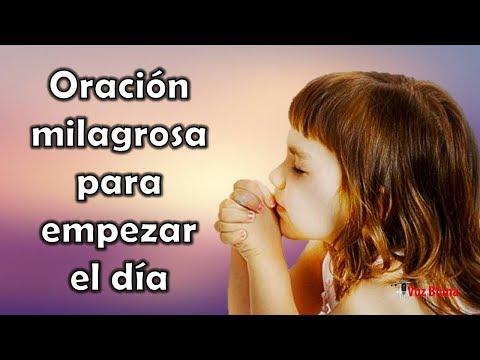Milagrosa Oración DIARIA para empezar el día