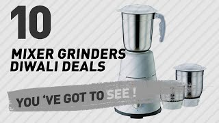 Diwali Deals: Mixer Grinders At The Great Indian Festival // Up To 45% Off