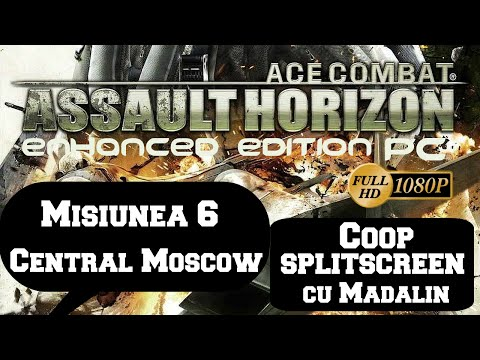 Ace Combat Assault Horizon - Coop cu Madalin - Misiunea 6 - Central Moscow PC/HD [1080p]