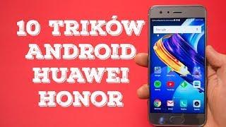 10 trików Android-  Huawei, Honor, które musisz znać