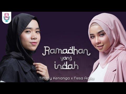 Tiffany Kenanga & Nesa Aqila - Ramadhan Yang Indah (Official Video Lyric)