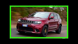 New Jeep Grand Cherokee Trackhawk 2019 review | k production channel