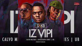 Iz Vipi (Audio) - Calvo Mistari, Khaligraph Jones and U.b
