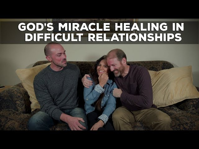 God's Miracle Power to Do the Impossible in Difficult Relationships