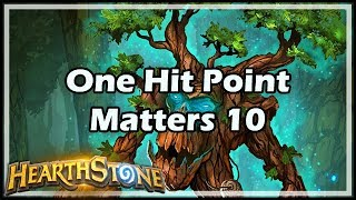 [Hearthstone] One Hit Point Matters 10