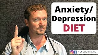 Can Diet Help with Anxiety or Depression? There IS a Diet that Can Help Your Anxiety/Depression
