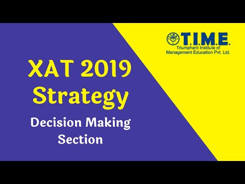 XAT 2019 Strategy -  Decision Making
