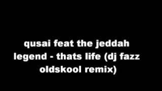 qusai - thats life .. dj fazz oldskool hiphop remix