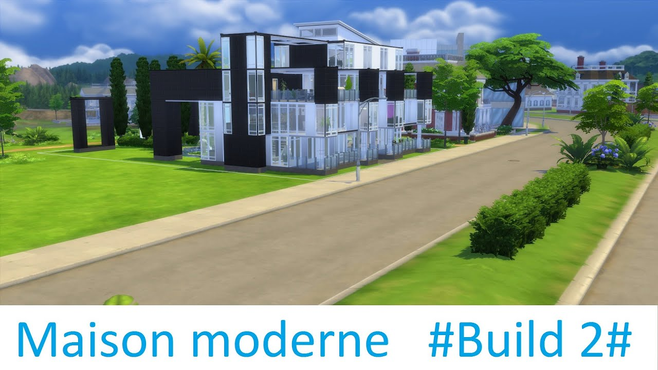 Maison moderne #build 2#   youtube
