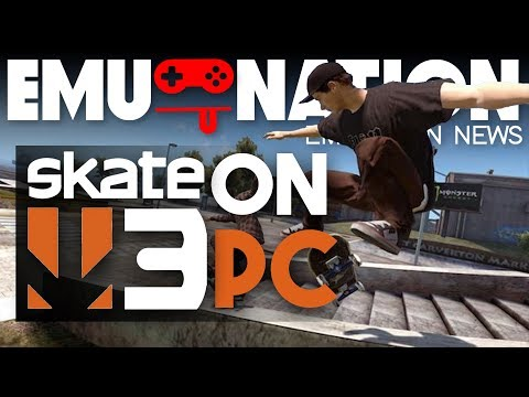EMU-NATION: Skate 3 Playing on RPCS3 at 4K! - Arcade Punks