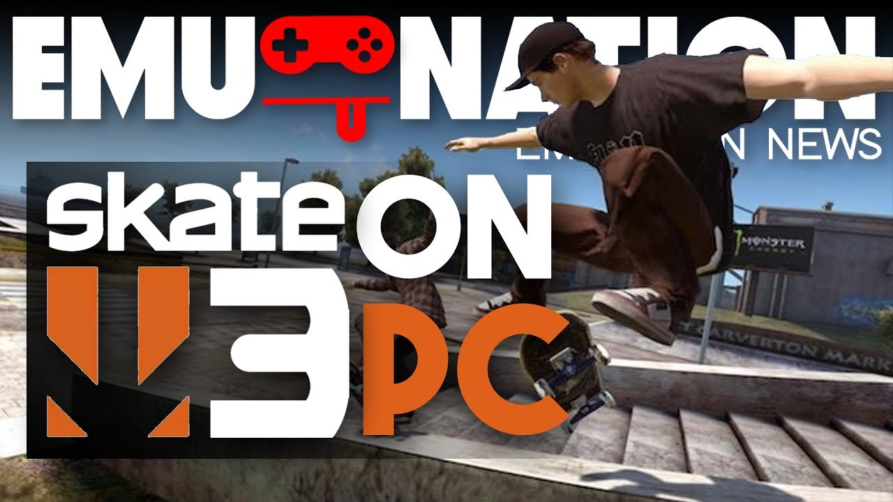 EMU-NATION: Skate 3 Playing on RPCS3 at 4K! - Arcade Punks