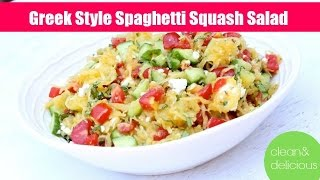 Greek Style Spaghetti Squash Salad | Clean & Delicious