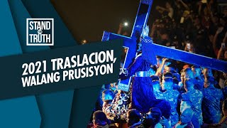 Stand for Truth: Traslacion 2021: Walang prusisyon, salubong at pahalik!