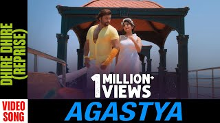 Dhire Dhire   Video Song   Agastya   Odia Movie   Anubhav Mohanty   Jhilik   Prem Anand