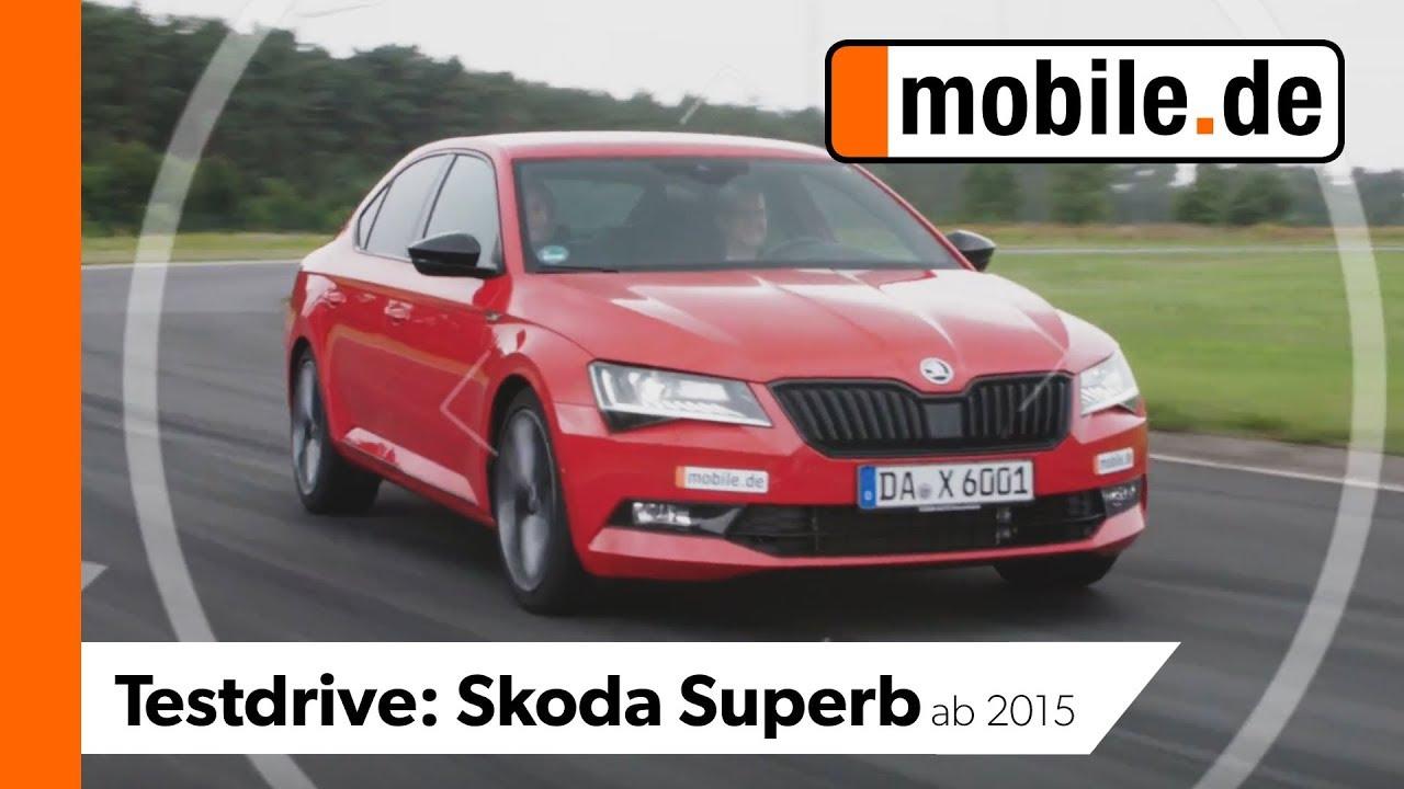 Skoda Superb Ab 2015 Mobilede Testdrive Youtube