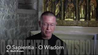 O Antiphons: O Sapientia - O Wisdom