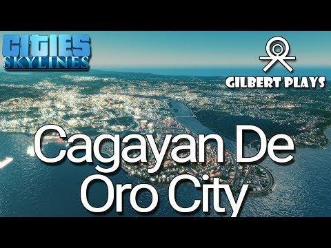 Cities: Skylines - Philippine Cities Cagayan de Oro City