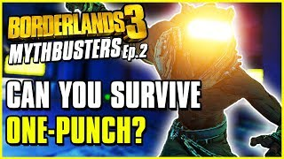 Borderlands 3 Mythbusters Episode 2 | Is It Possible To Survive One-Punch Man?