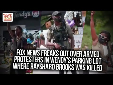 Fox News Freaks Out Over Armed Protesters In Wendy's Parking  ...