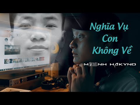 Nghĩa Vụ Con Không Về (Rap Về Trần Đức ĐÔ)  - Mạnh Hakyno (MV)