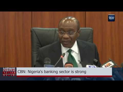 CBN: Nigeria's banking sector is strong