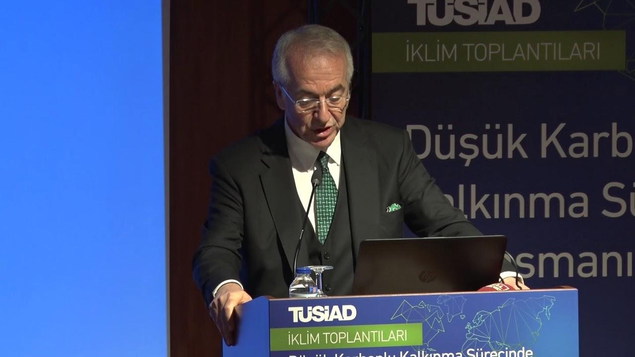 TÜSİAD İklim Toplantıları / Düşük Karbonlu Kalkınma Sürecinde Finansmanın Rolü
