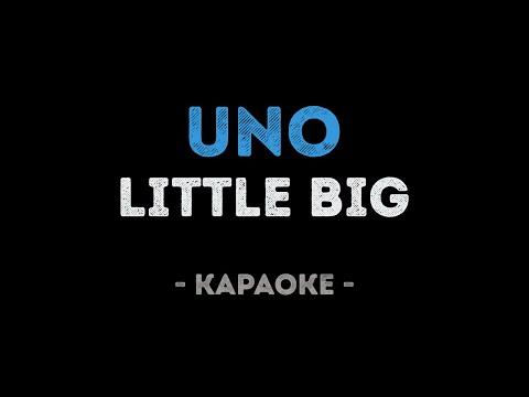 Little Big - UNO (Караоке)
