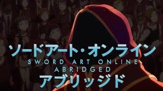 SAO Abridged Parody: Episode 01(, 2013-03-30T06:30:11.000Z)