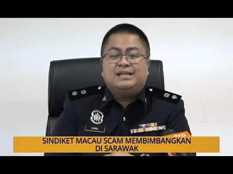 Kalendar Sarawak: Sindiket Macau scam membimbangkan di Sarawak