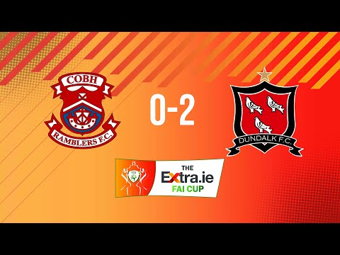 Extra.ie FAI Cup Second Round: Cobh Ramblers 0-2 Dundalk