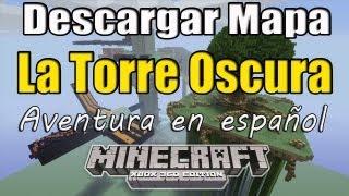 Minecraft Xbox 360 - Descargar Mapa En Español Aventura - La Torre Oscura