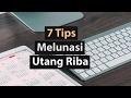 7 Tips Melunasi Hutang Riba - Poster Dakwah Yufid TV