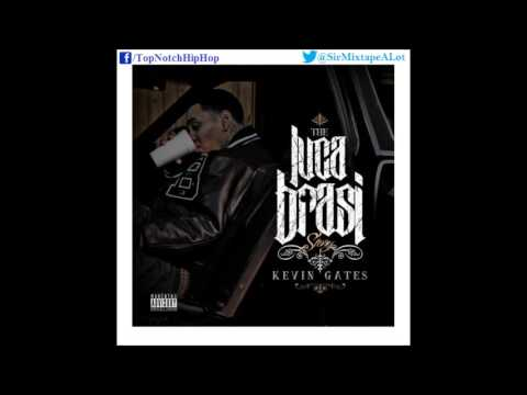 Kevin Gates - Talking Stupid (Feat. Percy Keith) [The Luca Brasi Story]
