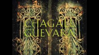 Watch Chagall Guevara Cant You Feel The Chains video