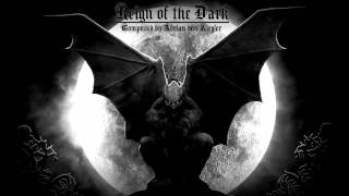 Repeat youtube video Dark Fantasy Music - Reign of the Dark