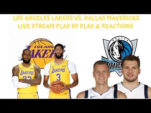 Los Angeles Lakers Vs Dallas Mavericks Live Stream Play By Play Reactions